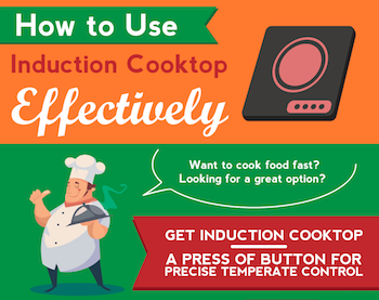 How To Use Induction Cooktop Effectively Infographic